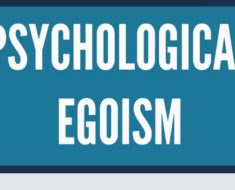 What is Psychological egoism?