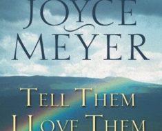 Free Online PDF Book -Tell Them I Love Them- Joyce Meyer   Revelation of God's Love for You
