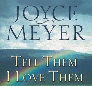 Free Online PDF Book -Tell Them I Love Them- Joyce Meyer | Revelation of God's Love for You