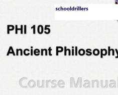 PHI 105 Ancient Philosophy