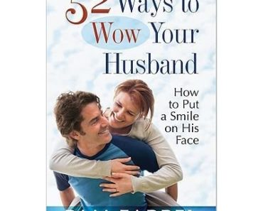 Ways to Wow Your Husband