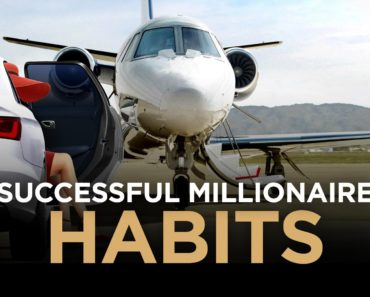 Habits of a Successful Millionaire