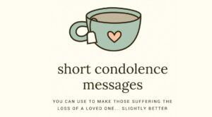 Short Condolence Messages