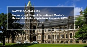 University of Otago Master Scholarships