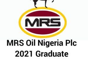 MRS Oil Nigeria Plc Graduate Trainee