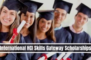 University of Edinburgh International HCI Skills Gateway Scholarships Eligibility
