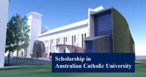 Australian Catholic University Scholarship