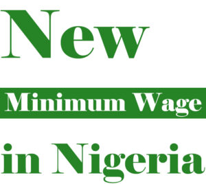 Nigeria Minimum Wage Per Month