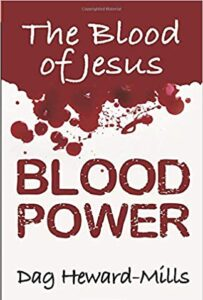 Blood Power: The Blood of Jesus - Dag Heward Mills